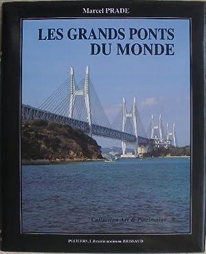 Les grands ponts du monde. Deuxième partie.: Prade (Marcel)