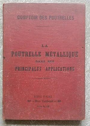 La poutrelle métallique dans ses principales applications.: Comptoir des poutrelles]