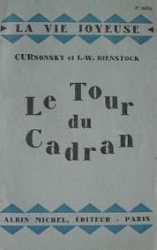 Le tour du cadran.: Curnonsky et Bienstock