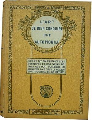 L'Art de bien conduire une automobile. -: Baudry de Saunier