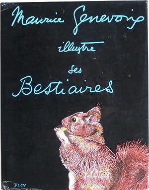 Maurice Genevoix illustre ses Bestiaires.: Genevoix (Maurice)