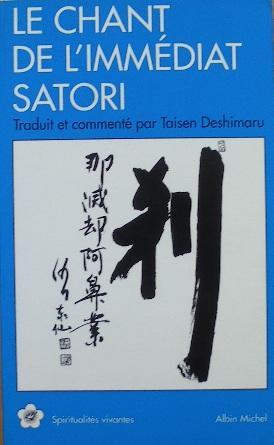 Le chant de l'immédiat Satori. Traduit et: Yoka Daishi