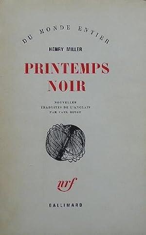 Printemps noir.: Miller (Henry)