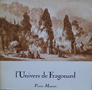 L'Univers de Fragonard.: Mazars (Pierre)