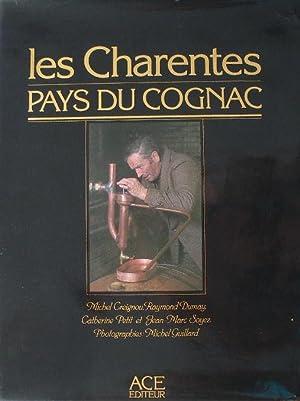 Les Charentes - pays du cognac.: Creignou (Michel), Dumay