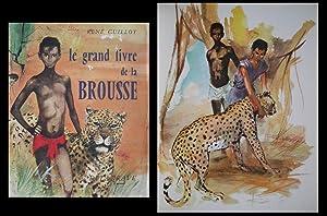 Le grand livre de la brousse.: Guillot (René) /