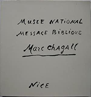 Musée national. Message biblique. Marc Chagall. Nice.: Chagall (Marc)