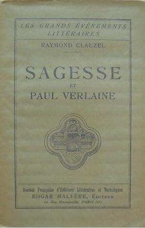 Sagesse et Paul Verlaine.: Clauzel (Raymond)