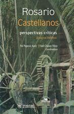 Rosario Castellanos: Perspectivas criticas. Ensayos ineditos: Popovic Karic, Pol