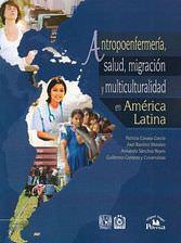 Antropoenfermería, salud, migración y multiculturalidad en América: Casasa García, Patricia,