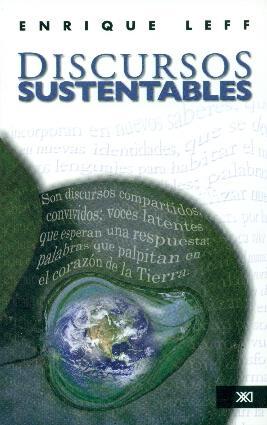 Discursos sustentables: Leff, Enrique