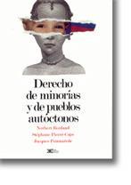 Derecho de minorías y de pueblos autóctonos: Rouland, Robert, Stephane Pierre-Caps & ...