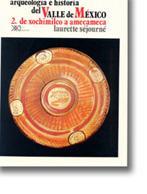 Arqueologia e historia del Valle de México,: Séjourné, Laurette
