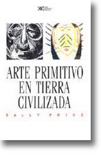 Arte primitivo en tierra civilizada: Price, Sally
