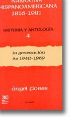 Narrativa hispanoamericana, 1816-1981. Historia y antología, vol.: Flores, Ángel