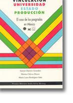 Vinculación Universidad-Estado-Producción: El caso de los posgrados: Chavero Gonzalez, Adrian,