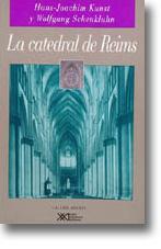 La catedral de Reims: La arquitectura como escenario político: Kunst, Hans-Joachim & ...