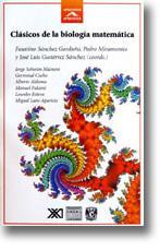 Clásicos de la biología matemática: Sánchez Garduño, F.,