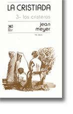 La Cristiada, 3: Los cristeros: Meyer, Jean