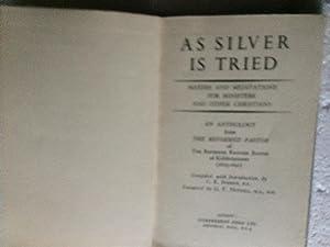 As Silver Is tried Maxims & Meditations: Surman C E: