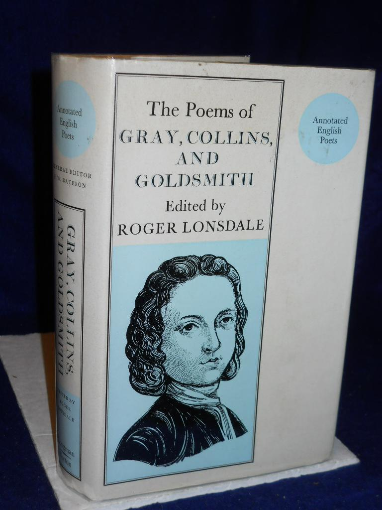 The Poems of Thomas Gray/ William Collins/ Oliver Goldsmith. Annotated English Poets: ...