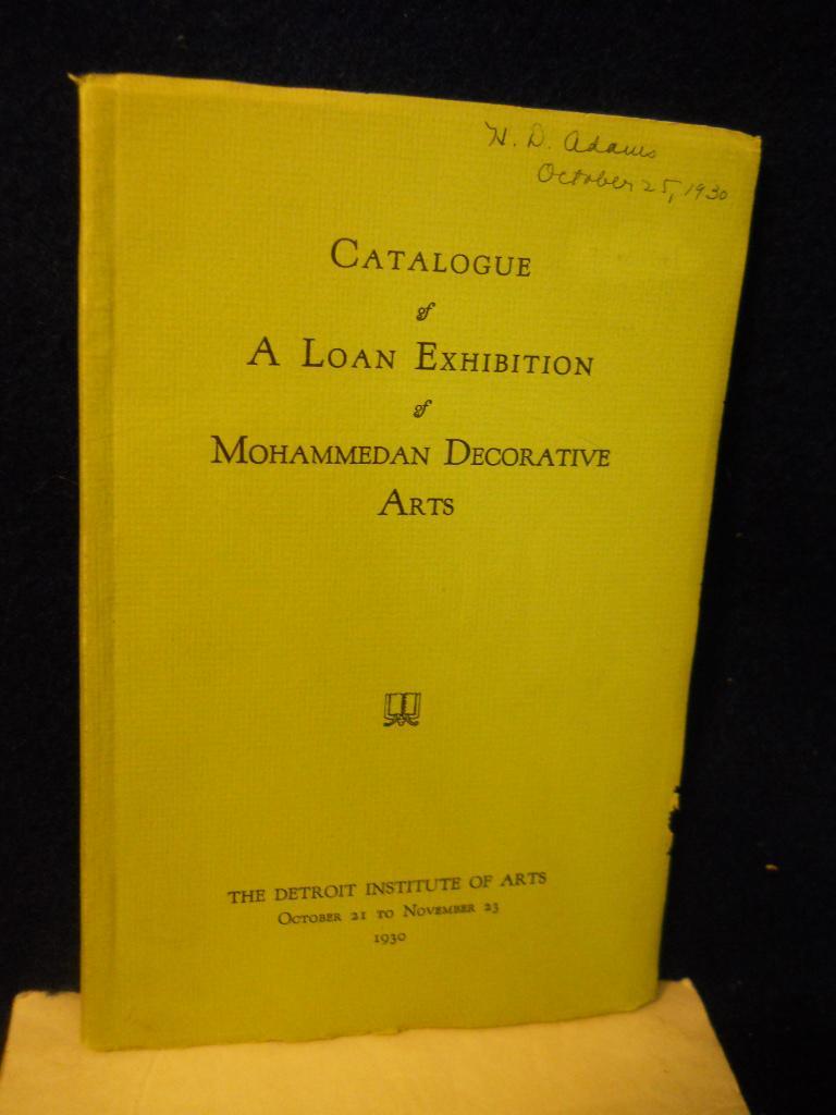 The Fourteenth Loan Exhibition: Mohammedan Decorative Arts