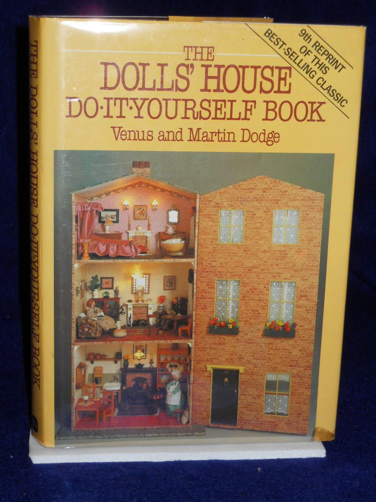 The dolls house do it yourself book by dodge venus and martin the dolls house do it yourself book by dodge venus and martin abebooks solutioingenieria Choice Image