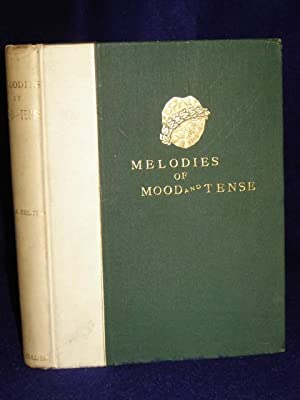 Melodies of Mood and Tense. SIGNED by author: Esling, Charles H.A.