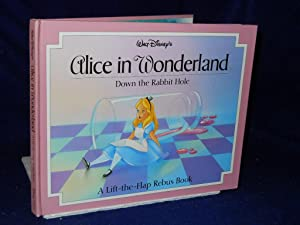 Walt Disney's Alice in Wonderland down the: Rojany, Lisa, adapter.