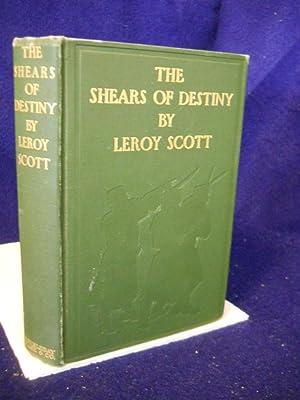 The Shears of Destiny: Scott, Leroy.
