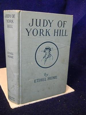 Judy of York Hill: Bennett, Ethel Hume.