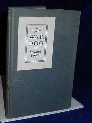 The War Dog: Peple, Edward