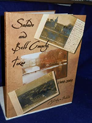 Salado and Bell County, Texas: 1900-2000. SIGNED by author: Hodge, Mary Harrison