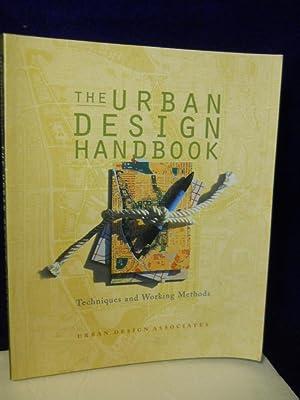 Urban Design Handbook : Techniques and Working: Urban Design Associates
