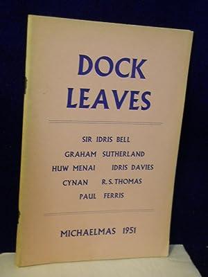 Dock Leaves: Michaelmas 1951. Volume Two, Number Six: Garlick, Raymond, editor