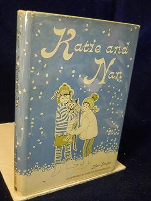 Katie and Nan: Inger, Nan.