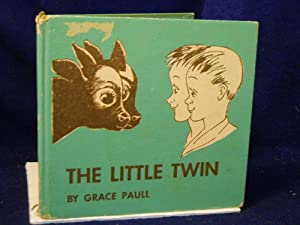 The Little Twin. SIGNED by author: Paull, Grace