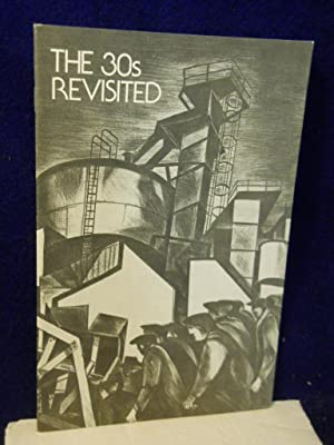 The 30s Revisited: a survey of American prints, 1930-1939: Cole, Sylvan, Jr., foreword
