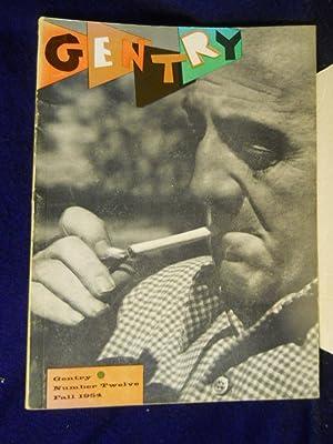 Gentry [Magazine]. Number Twelve, Fall, 1954: Freemantle, Christopher & Cora Carlyle, et al, ...