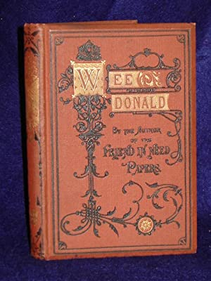 Wee Donald: a story from real life: Author of The Friend in Need Papers