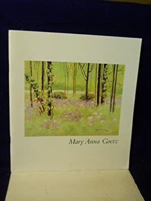 Mary Anna Goetz, the Essence of Here. SIGNED by artist: Howell, Linda, foreword