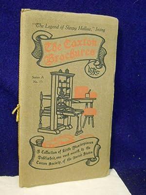 The Caxton Brochures, Series A, No. 15: The Legend of Sleepy Hollow: Irving, Washington