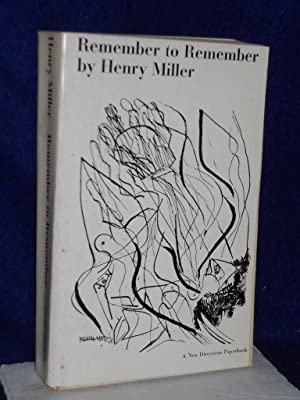 Remember to Remember: Vol. 2 of the: Miller, Henry.