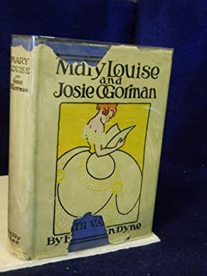 Mary Louise and Josie O'Gorman (The Bluebird Books): Van Dyne, Edith [L. Frank Baum & Emma ...