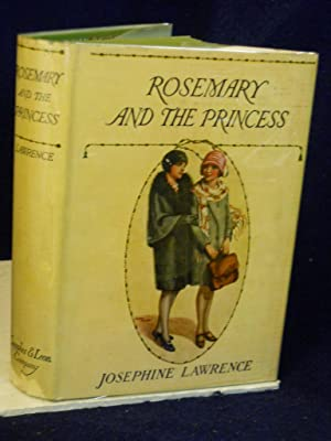 Rosemary and the Princess: Lawrence, Josephine.