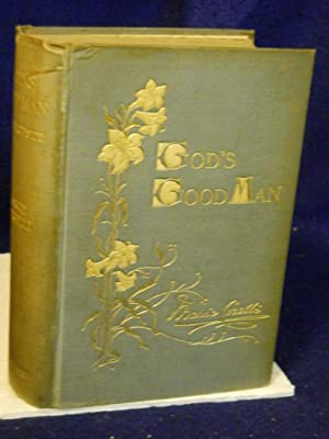 God's Good Man: a simple love story: Corelli, Marie