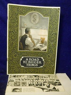 A Road to Bigger Things: describing how success may be won through illustrating and cartooning.: ...