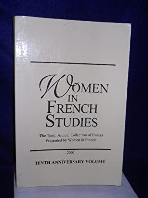 Women in French Studies. IN ENGLISH & FRENCH: Chevillot, Frederique, general editor