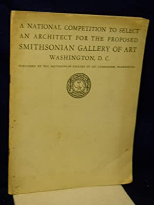 A National Competition to Select an Architect for the Proposed Smithsonian Gallery of Art: Abbot, ...