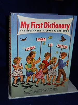 My First Dictionary: the beginner's picture word book: Oftedal, Laura & Nina Jacob.